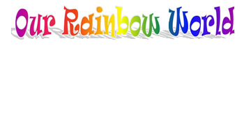 our rainbow world small